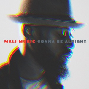 Gonna Be Alright - Single Mp3 Download