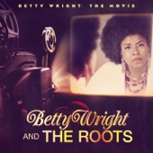 Betty Wright and The Roots - Old Songs