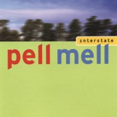 Pell Mell - Nothing Lies Still Long