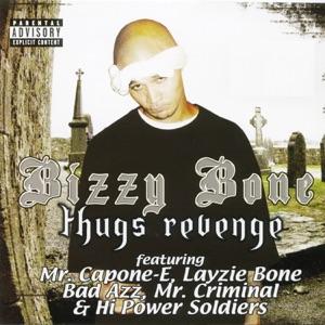 Bizzy Bone - Ridin in the Streets feat. Layzie Bone
