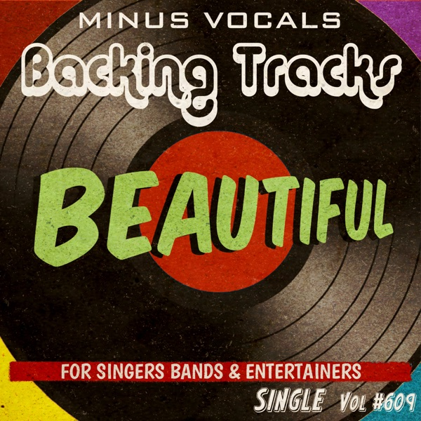 Beautiful (Instrumental Karaoke Backing Track) - Single
