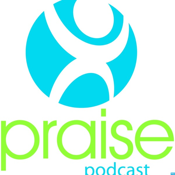 Praise Family Podcast