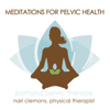 Meditations for Pelvic Health - Nari Clemons