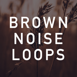 Brown Noise Therapy - Brown Noise Loop for Sleeping (No Fade)