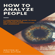 Luke Sutton - How to Analyze People: The Alpha Way: A Comprehensive Guide to Better Relationship,Communication, and Leadership (Unabridged)