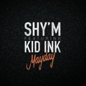 Mayday (feat. Kid Ink) - Single