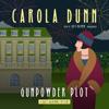 Gunpowder Plot: A Daisy Dalrymple Mystery (Unabridged) - Carola Dunn