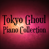Tokyo Ghoul Piano Collection - EP