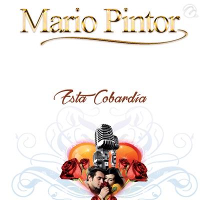 Esta Cobardía - Single - Mario Pintor