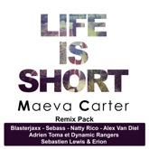 Life Is Short (Remixes)