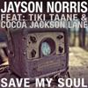 Save My Soul (feat. Tiki Taane & Cocoa Jackson Lane) - Single, Jayson Norris
