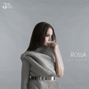 A New Chapter - Rossa - Rossa