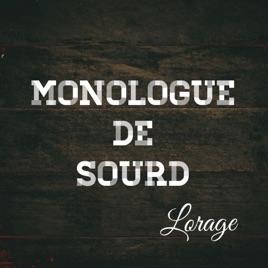 Monologue de sourd single by lorage on apple music monologue de sourd single ccuart Image collections