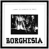 Borghesia - On