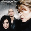 Without You I'm Nothing (feat. David Bowie) - EP, Placebo