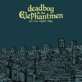 Deadboy & the Elephantmen - What the Stars Have Eaten