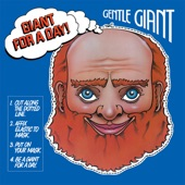 Gentle Giant - It's Only Goodbye