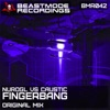 Fingerbang (NuroGL vs. Caustic) - Single, NuroGL & Caustic