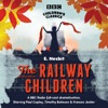 The Railway Children (BBC Children's Classics)