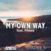 My Own Way feat Preben Single