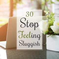 30 Stop Feeling Sluggish: New Age Music for Energy Boost, Awaken Potential, Spa, Well Being, Yoga & Libido Increase