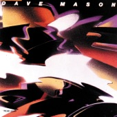 Dave Mason - Shouldn't Have Took More Than You