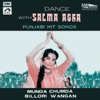 Dance with Salma Agha Punjabi Hit Songs
