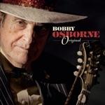 Bobby Osborne - Kentucky Morning (feat. Dale Ann Bradley, Darrell Scott, Rob Ickes, Sierra Hull & Stuart Duncan)
