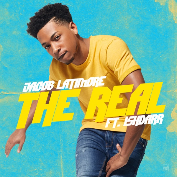 The Real (feat. IshDARR) - Single