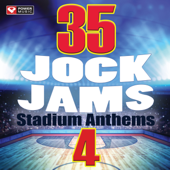 35 Jock Jams 4  Stadium Anthems (Unmixed Workout Music Ideal For Gym, Jogging, Running, Cycling, Cardio And Fitness)-Power Music Workout