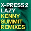 Lazy (feat. David Byrne) [Remixes] - Single, X-Press 2