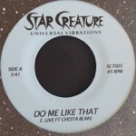 E. Live - Do Me Like That (feat. Chesta Blake)
