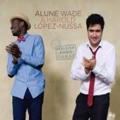 Alune Wade & Harold Lopez-Nussa - Aminata