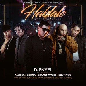 Hablale (Remix) [feat. Alexio, Ozuna, Bryant Myers & Brytiago] - Single Mp3 Download