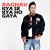 Kya Se Kya Ho Gaya Single