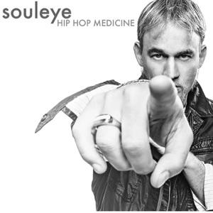 Souleye - Hip Hop Medicine feat. Dustin Tavella