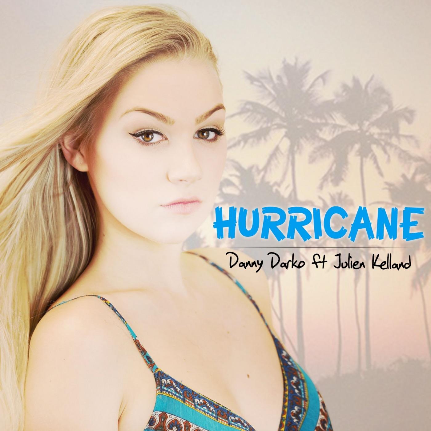 Hurricane (feat. Julien Kelland) - Single