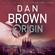 Dan Brown - Origin (Unabridged)