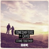 Toneshifterz - Stand Together