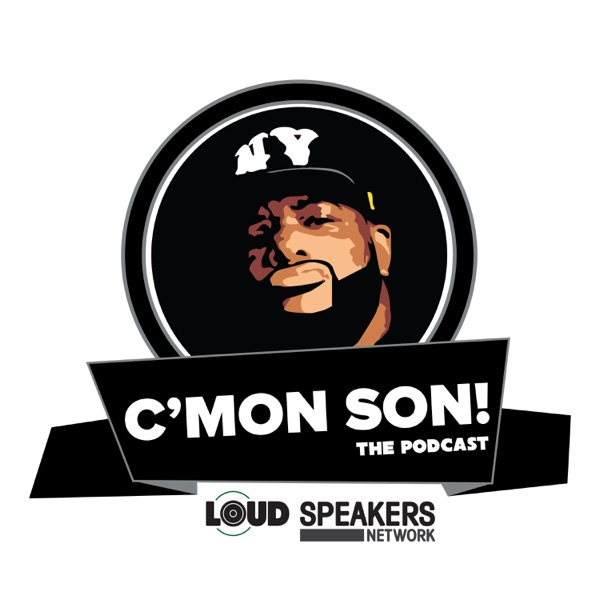 C'Mon Son! The Podcast.