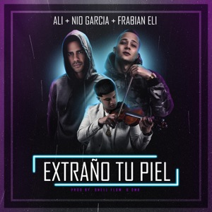 Extraño Tu Piel (feat. Nio Garcia & Frabian Eli) - Single Mp3 Download