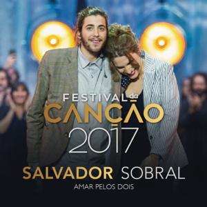 Salvador Sobral - Amar Pelos Dois