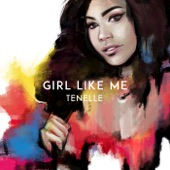 Tenelle - Girl Like Me