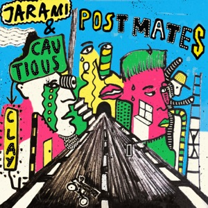 Post Mates (feat. Cautious Clay) - Single
