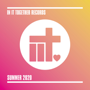 Various Artists - In It Together Records - Summer 2020