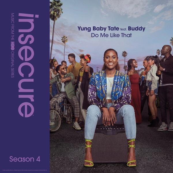 Do Me like That (feat. Buddy) [from Insecure: Music from the HBO Original Series, Season 4] - Single