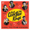 The Cash Box Kings - Hail to the Kings!  artwork