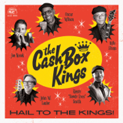 The Wine Talkin' - The Cash Box Kings - The Cash Box Kings