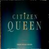 Citizen Queen - Free Your Mind bild