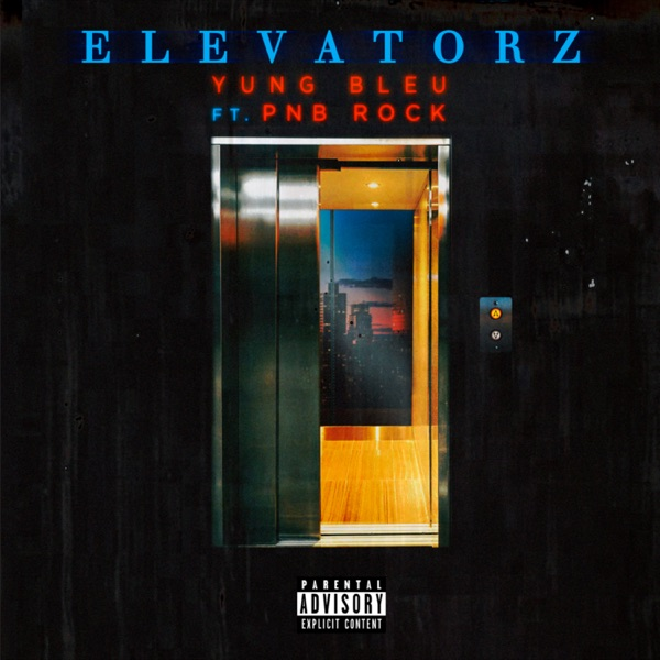 Elevatorz (feat. PnB Rock) - Single